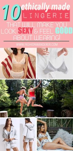 These 10 ethically made lingerie brand that is super comfortable and look SEXY and feel GOOD about wearing are THE BEST! They are all AFFORDABLE and EASY care!   #ethicalbrand #ethicalclothingwomen #lingeries #budgetclothing #clothingtips #underwearexpert #sustainablefashion #ecofriendlyfashion