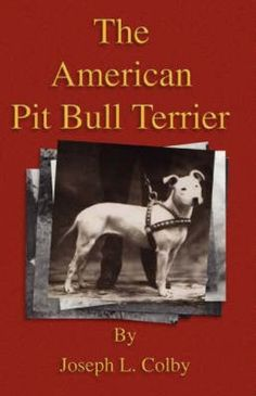 NEW The American Pit Bull Terrier (History of Fighting Dogs Series) by Joseph L.