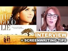 The Good Lie 2014 Interview plus Screenwriting 101! Tips! - Beyond The T...