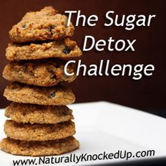 The Sugar Detox Challenge...8 weeks to cutting out sugar completely and to stick with it.