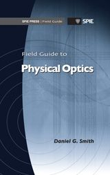 SPIE | Field Guide to Physical Optics
