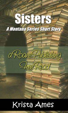 Sisters (Montana Series Book 2) - Kindle edition by Krista Ames. Literature & Fiction Kindle eBooks @ Amazon.com.
