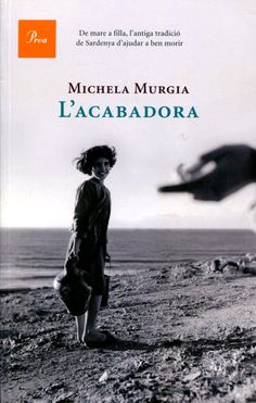 La acabadora, Michela Murgia