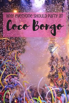 From Cirque du Soleil-worthy acrobatics to go-go dancers, confetti bombs and an open bar, no other party compares to the fun antics at Coco Bongo in Mexico.