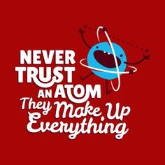 #3 #new #pinterest #love #like4like #makeup #beauty #beautiful Chemistry Jokes, Science Jokes, Science Facts, Science Geek, Atom Jokes, Science Cartoons, Weird Science, Science Ideas, Earth Science