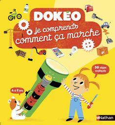 Je comprends comment ça marche   Dokéo   Éditions NATHAN