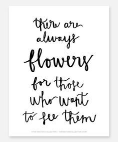 Always Flowers 8.5x11 Matisse Art Print - Inspirational Quotes, Typography, Home Decor, Office Decor, Hand-lettering, Calligraphy, Wall Art