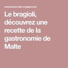 Le bragioli, découvrez une recette de la gastronomie de Malte