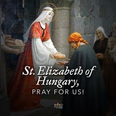 St. Elizabeth of Hungary famous for her great kindness and inexhaustible charity, pray for us!  #Catholic #saintoftheday #prayforus #pray #StElizabethofHungary