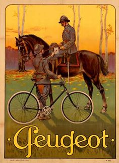 This vertical French transportation poster features a soldier with his bicycle handing off a letter to a man in uniform on horse back. The beautiful Vintage Poster Reproduction is perfect for an office or living room. Old Bicycle, Bicycle Art, Bicycle Shop, Bicycle Design, Bike Poster, Poster Ads, Retro Advertising, Vintage Advertisements, Peugeot Bike