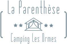 La Parenthèse Camping Les Ormes, glamping in Lot-et-Garonne, France - Camping Nature, Family Camping, Glamping, Camping 4 Etoiles, Santa Cruz Camping, Joseph Oregon, Camping World Rv Sales, Coleman Camping Stove, La Dordogne
