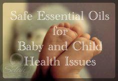 Selah's Oily Blessings: Baby & Child Health Topics