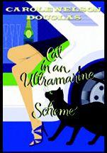 Book Readers Heaven: Carole Nelson Douglass Midnight Louie in Cat In An Ultramarine Scheme - NOT Just Another Review...