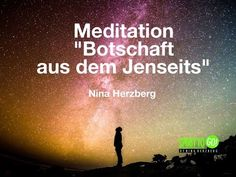 "Meditation ""Botschaft aus dem Jenseits"" - YouTube Videos, Meditation, Channel, Youtube, Movies, Movie Posters, Life And Death, Film Poster, Films"