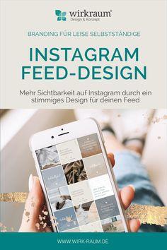 Durch ein stimmiges, einzigartiges Feed Design machst du neue Follower auf dich aufmerksam und zeigst deine Brand! Jetzt informieren. #instagram #feeddesign #branding