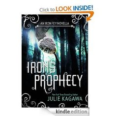 Cheap eRead for Kindle  Nook: IRON'S PROPHECY by Julie Kagawa is $.99 for a limited time.  #IronFey