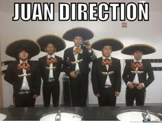 Mexican Memes | Juan-Direction-Funny-Mexican-Meme