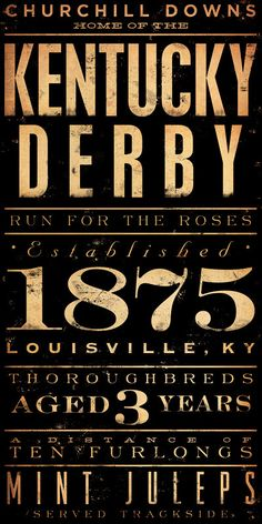 Go to the Kentucky Derby and wear a crazy hat! -Kentucky Derby Horse Racing Winners typography graphic artwork on 12 x 24 canvas by Gemini Studio Kentucky Derby, My Old Kentucky Home, Louisville Kentucky, Derby Time, Derby Day, Derby Horse, My Horse, Old Posters, Run For The Roses