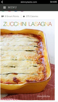 Skinnytaste Noodle-less Zucchini Lasagna – we LOVE this noodle-less lasagna in my home. A great way to use up that end of summer zucchini!    Smart Points: 9 • Calories: 345 See the full recipe here ---- > http://www.skinnytaste.com/2009/02/zucchini-lasagna.html