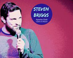 Comedian Steven Briggs at Apache Gold on February 20, 2016