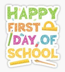 First Day Of School Stickers School Stickers First Day Of School Beginning Of School