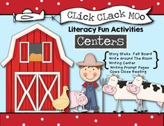 """Click Clack Moo Literacy Fun - Oral Language, Writing Centers (Now includes Close Reading Activity """"Cows"""" with writing prompts!)"""