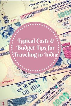 Typical Costs and Budget Tips for Backpacking in India