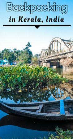 Backpacking in Kerala, India | Things to do in #Kerala #India | Itinerary in Kerala