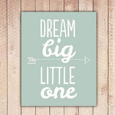Nursery Printable, Dream Big Little One, Nursery Art, Mint Green Nursery Decor, … - Modern Nursery Art, Girl Nursery, Nursery Decor, Nursery Ideas, Wall Decor, Big Little Gifts, Little Presents, Mint Green Nursery, Next Year