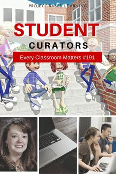 Project Based Learning: Teaching Students to Be Curators @coolcatteacher