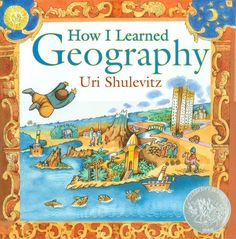 How I Learned Geography, 2009 Honor | Association for Library Service to Children (ALSC)