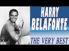 1 Hour of Harry Belafonte - The Very Best Belafonte Playlist - YouTube