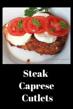 Steak Cutlets Caprese #steak #meat #recipe #recipes #food #eating #cooking #fried #beef #cutlets #food #beef