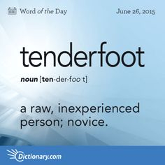 Today's Word of the Day is tenderfoot. Learn its definition, pronunciation, … Today's Word of the Day is tenderfoot. Learn its definition, pronunciation, etymology and more. Join over 19 million fans who boost their vocabulary every day. Interesting English Words, Unusual Words, Weird Words, Rare Words, Learn English Words, Cool Words, English Abc, Words To Use, New Words