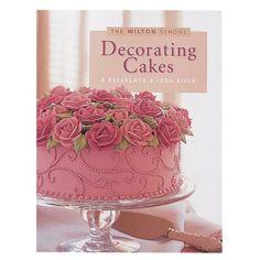 Cake Decorating Books, Wilton Cake Decorating, Decorating Tools, Wilton Cakes, Pretty Cakes, Beautiful Cakes, Amazing Cakes, Cake Roses, Cake Decorating Tips