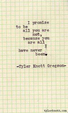 Typewriter Series #46 by Tyler Knott Gregson