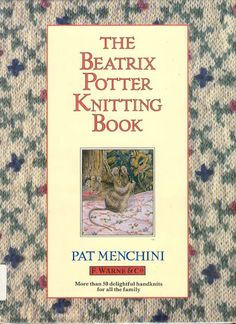Beatrix Potter Knitting Book - 猫咪窝(10) - Picasa Webalbumok