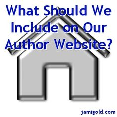 Tips and advice for what we should include on our author website