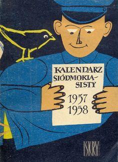 """""""Kalendarz siódmoklasisty 1957""""  Published by Wydawnictwo Iskry 1957"""