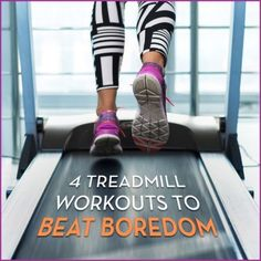 These 4 treadmill workouts will keep your body guessing and in turn, burning more calories! These PRINTABLE workouts give you new ideas, new challenges, and a better use of your time on the treadmill! #workout