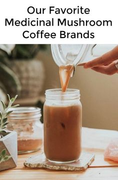 What's Mushroom Coffee - Seven Brands We Trust for Medicinal Mushroom Products - Coffee Tea Chai and Hot Chocolate Mushroom Infused Products We Love Best Herbal Tea, Best Teas For Health, Healthy Coffee Drinks, Best Matcha Tea, Mushroom Tea, Best Green Tea, Infused Water Recipes, Hibiscus Tea