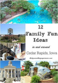 12 Family Fun Ideas Cedar Rapids