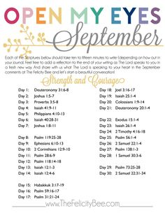 Open My Eyes - September Scripture Writing Plan is here! This Bible Study, this month, we are studying STRENGTH & COURAGE and how our Lord gives us His strength in all situations. I pray that you join us over at The Felicity Bee as we hear God in a fresh new way!