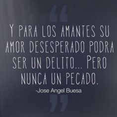 Imagen con frase de amor -José Ángel Buesa
