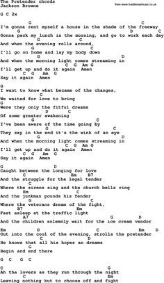 Song lyrics with guitar chords for The Pretender - Jackson Browne Song Lyrics And Chords, Guitar Chords For Songs, Music Chords, Guitar Chord Chart, Ukulele Chords, Guitar Lessons, Music Music, Piano Music, Art Lessons
