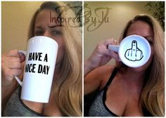 Have a Nice day Mug (with middle finger on bottom)