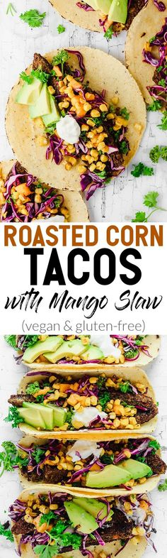 These Roasted Corn Tacos with Mango Slaw feature seasonal produce and hearty veggie burgers for a dinner recipe that comes together in under 1 hour. These will give you serious beach vibes! Mexican Food Recipes, Vegetarian Recipes, Dinner Recipes, Healthy Recipes, Vegetarian Options, Free Recipes, Dinner Ideas, Quesadillas, Burritos