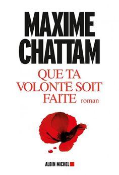 Couverture de l'ouvrage : Que ta volonté soit faite de Maxime Chattam