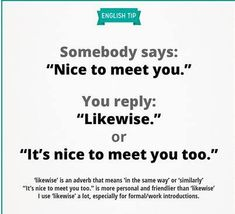 Greetings when meeting for the first time. Learn English Speaking, Learn English Words, English Language Learning, Teaching English, English Tips, English Fun, English Study, English Lessons, Posh English