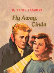 Fly Away Cinda by Janet Lambert